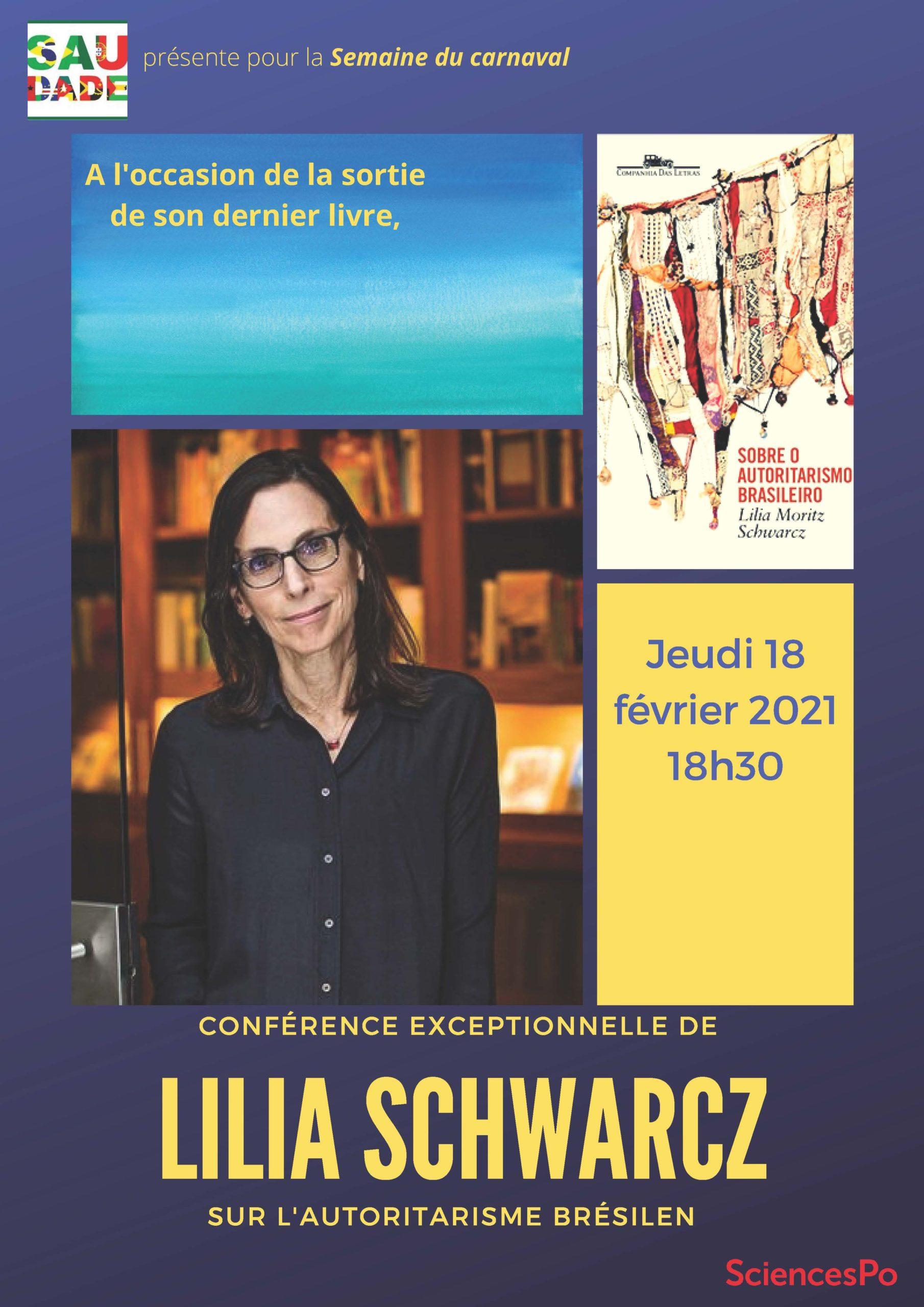 Conférence de LILIA SCHWARCZ SUR L'AUTORITARISME BRÉSILEN